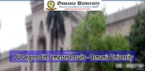 OU Degree 5th Semester Results - Osmania University
